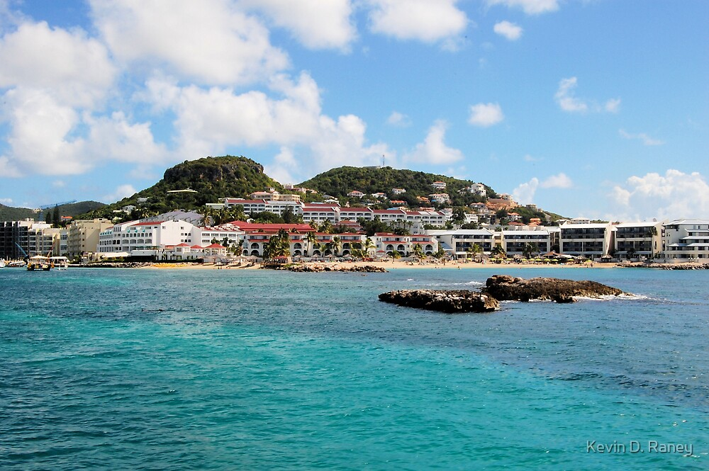 St Marteen by Kevin D. Raney