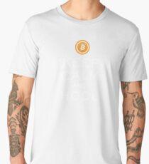 Keep Calm and HODL Bitcoin Men's Premium T-Shirt
