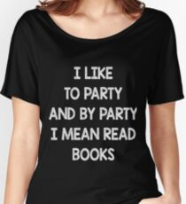 I Love To Read Books Art Design Women's Relaxed Fit T-Shirt
