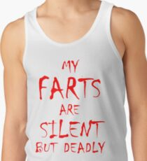 Silent But Deadly Tank Top