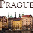 Prague by Rae Tucker