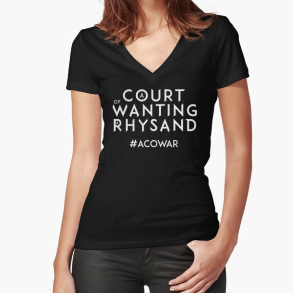 ACOWAR - A Court of Wanting a Rhysand - White Text Fitted V-Neck T-Shirt