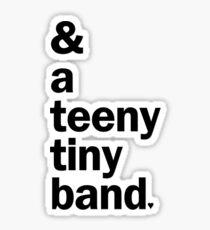 & a teeny tiny band - Falsettos   Black Sticker