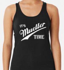 Es ist Mueller Zeit Tanktop für Frauen