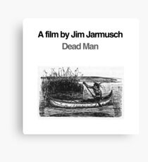 DEAD MAN // JIM JARMUSCH Canvas Print