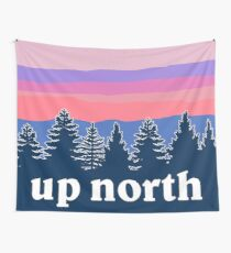 up north Wall Tapestry