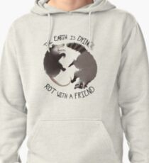 The Earth Is Dying, Rot With A Friend Pullover Hoodie