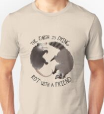 The Earth Is Dying, Rot With A Friend T-Shirt