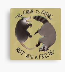 The Earth Is Dying, Rot With A Friend Canvas Print
