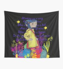 Song About Coraline Wall Tapestry