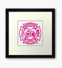 Firefighter's Wife Framed Print