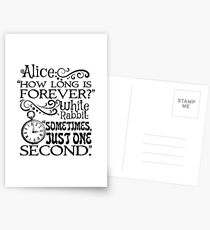 """""""How long is forever?"""" Alice in Wonderland quote Postcards"""