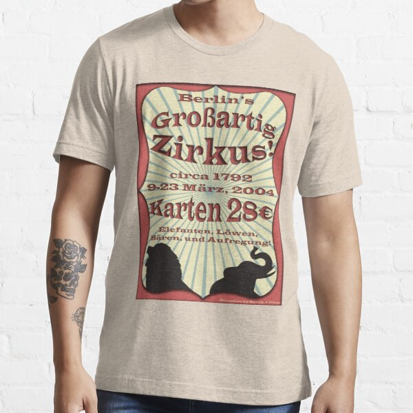 Berlin Großartig Zirkus Poster from Monsters Essential T-Shirt