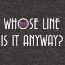Vintage Whose Line Is It Anyway Logo by diannamv4