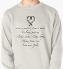 Love is patient, love is kind Pullover