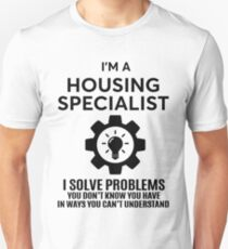 HOUSING SPECIALIST - NICE DESIGN 2017 Unisex T-Shirt
