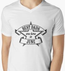 Best Dads Are Born In June (Birthday / Daddy / Present / Black) T-Shirt