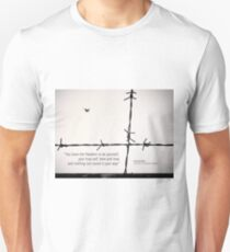 Freedom to be yourself... T-Shirt