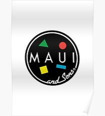 MAUI and Sons Poster