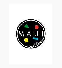 MAUI and Sons Photographic Print