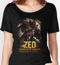 League of Legends ZED - [The Master Of Shadows] Women's Relaxed Fit T-Shirt