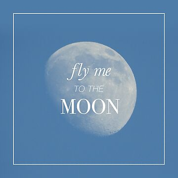 Fly Me to the Moon by AmbraGallo