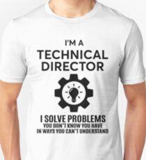 TECHNICAL DIRECTOR - NICE DESIGN 2017 Unisex T-Shirt
