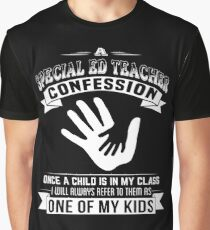 Special Ed Teacher Confession - Back To School Tee Graphic T-Shirt