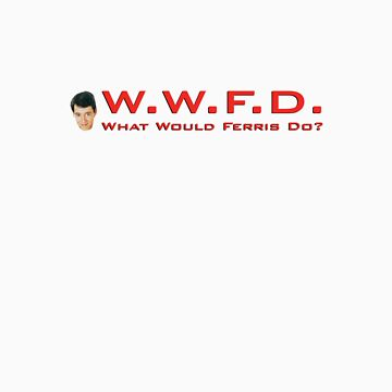 What Would Ferris Do? by backler