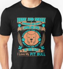 I love my Pit bull - Funny and Snugly T-Shirt