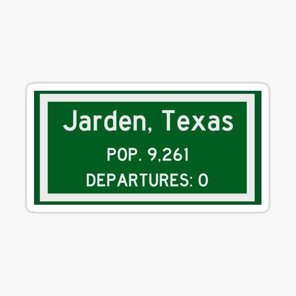 Jarden, Texas - Zero Departures Sticker