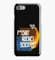 F*ckin Rocket Scientist iPhone Case/Skin
