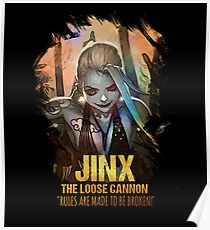 League of Legends JINX - [The Loose Cannon] Poster