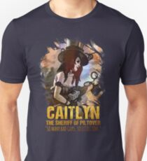 League of Legends CAITLYN - [The Sheriff Of Piltover] Unisex T-Shirt