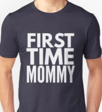 First time Mommy Unisex T-Shirt