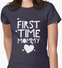 First time Mommy Womens Fitted T-Shirt