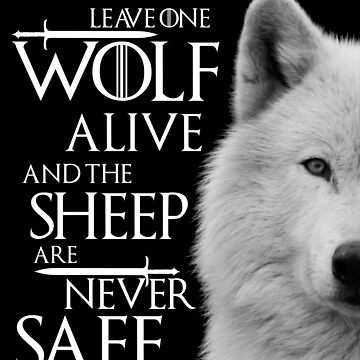 Leave one wolf alive and sheep are never safe - white by cir8