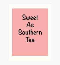 Southerngal Sayings  Art Print