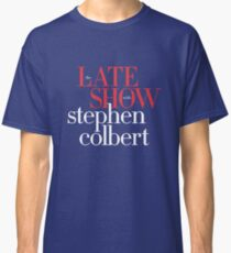 Late show with stephen colbert mug Classic T-Shirt