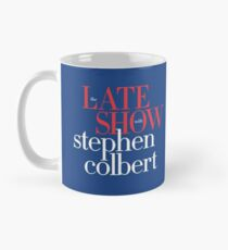 Late show with stephen colbert mug Mug
