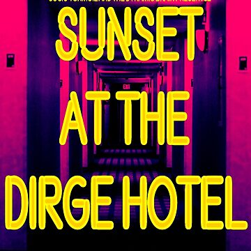 Sunset at the Dirge Hotel Album Poster by ericarkitchen