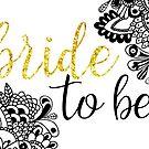 Custom Bride to Be by sammyjodesigns
