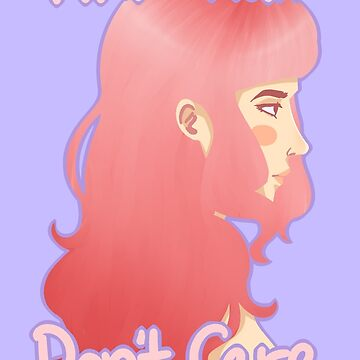 Pink Hair Don't Care by carmencaboodles