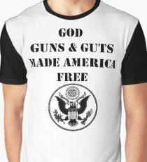 God Guns & Guts made America Free Graphic T-Shirt