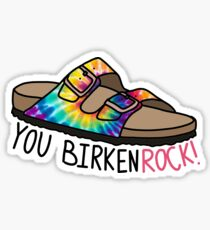you birkenrock! Sticker