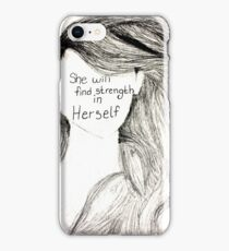 She Will Find Strength in Herself iPhone Case/Skin