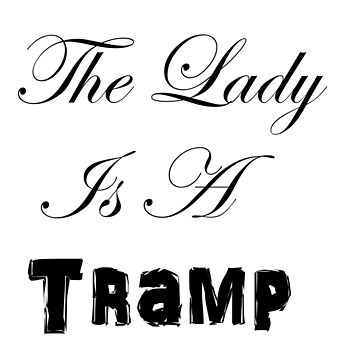 Lady is a Tramp by RDPW