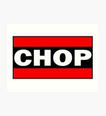 CHOP - Wrestling (Knife Hand Chop) Art Print