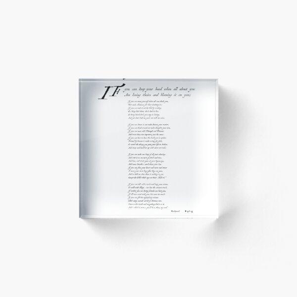 'If' by Rudyard Kipling Acrylic Block