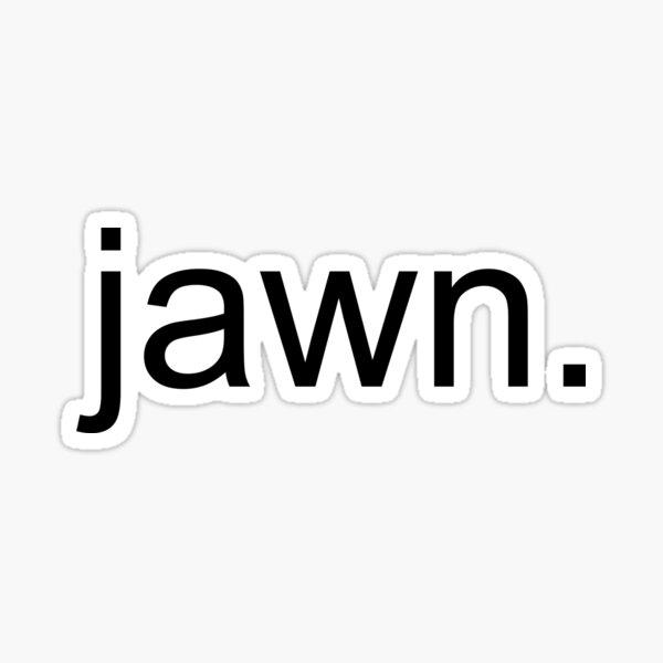 jawn Sticker